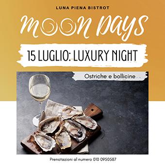 15 luglio ✦ Moon Days – Luxury Night