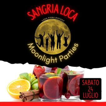 24 luglio ✦ Moonlight Parties – Sangria loca